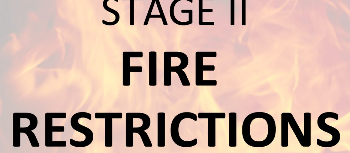 2020 Fire Restrictions STAGE II